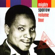 Mighty Sparrow - Volume Four