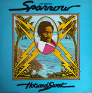 Mighty Sparrow - Hot and Sweet