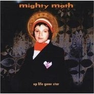 Mighty Math - Up Life Gone Star