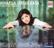 Mihaela Ursuleasa - Ludwig van Beethoven , Johannes Brahms , Maurice Ravel , Alberto Ginastera , Pa - Piano & Forte