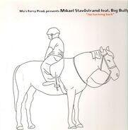 Mikael Stavöstrand Feat. Big Bully - No Turning Back