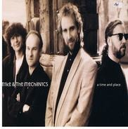 Mike & The Mechanics - A Time And Place