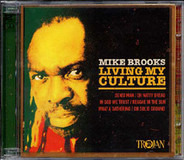 Mike Brooks - Living My Culture