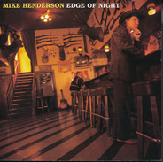 Mike Henderson - Edge of Night