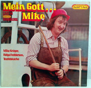 Mike Krüger / Helga Feddersen / Teufelsküche - Mein Gott... Mike