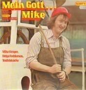 Mike Krüger - Mein Gott, Mike
