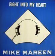 Mike Mareen - Right Into My Heart