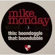 Mike Monday - Boondoggle