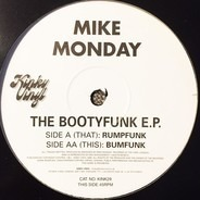 Mike Monday - Bootyfunk EP