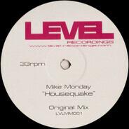 Mike Monday - HOUSEQUAKE