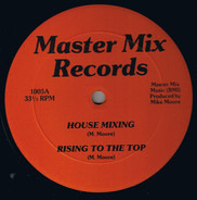 Mike Moore / Keni Burke - House Mixing / Rising To The Top / Chicago Mixing