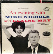 Mike Nichols & Elaine May - An Evening With Mike Nichols And Elaine May (Highlights From The Broadway Production)