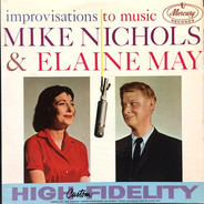 Mike Nichols & Elaine May - Improvisations to Music