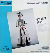 Mike Sammes Singers , John Gregory , Denis Quilley , Marilyn Dougan , Danny Purches - Selections From My Fair Lady