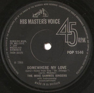 Mike Sammes Singers - Somewhere my love / What do I do?