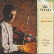 Mike Seeger - Solo: Oldtime Country Music