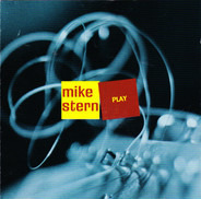 Mike Stern - Play