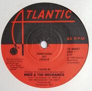 Mike & The Mechanics - Taken In