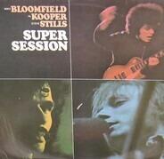 Mike Bloomfield / Al Kooper / Stephen Stills - Super Session