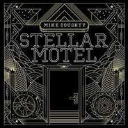 Mike Doughty - Stellar Motel