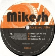 Mikesh - Hardcore Salsa