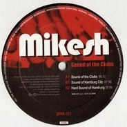 Mikesh - SOUND OF THE CLUBS
