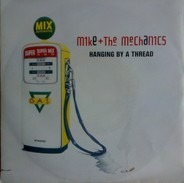 Mike & The Mechanics - Hanging By A Thread