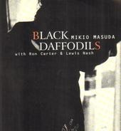 Mikio Masuda with Ron Carter & Lewis Nash - Black Daffodils