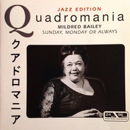 Mildred Bailey - Sunday, Monday Or Always