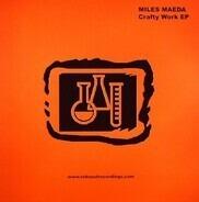 Miles Maeda - Crafty Work EP