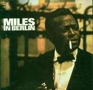 Miles Davis - Miles in Berlin