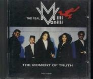 The Real Milli Vanilli - The Moment Of Truth