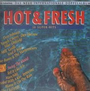 Milli Vanilli, Roy Orbison, Boney M., a.o - Hot & Fresh - Das Neue Internationale Doppelalbum (30 Super-Hits)