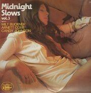 Milt Buckner / Arnett Cobb / Candy Johnson - Midnight Slows Vol. 3