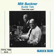 Milt Buckner / Buddy Tate - Them Their Eyes