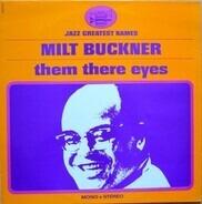 Milt Buckner - Them Their Eyes