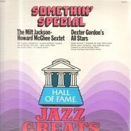 Milt Jackson / Dexter Gordon's All Stars - Somethin' Special