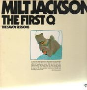 Milt Jackson - The First Q - The Savoy Sessions