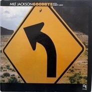 Milt Jackson With Hubert Laws - Goodbye