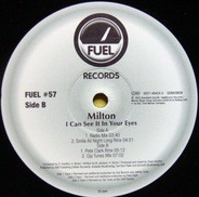 Milton - I Can See It In Your Eyes