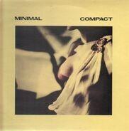 Minimal Compact - Minimal Compact