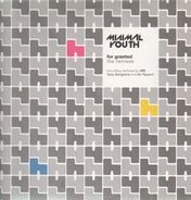 Minimal Youth - For Granted (Remixes)