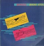Minisex - Bikini Atoll