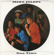 Mint Juleps - One Time