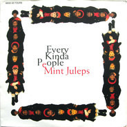 Mint Juleps - Every Kinda People