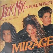 Mirage - Jack Mix In Full Effect