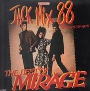 Mirage - Jack Mix 88 - The Best Of Mirage - 88 Non Stop Hits