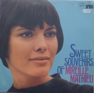 Mireille Mathieu - Sweet Souvenirs Of