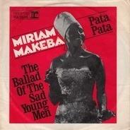 Miriam Makeba - Pata Pata / The Ballad Of The Sad Young Men
