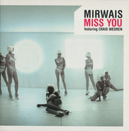 Mirwais Featuring Craig Wedren - Miss You